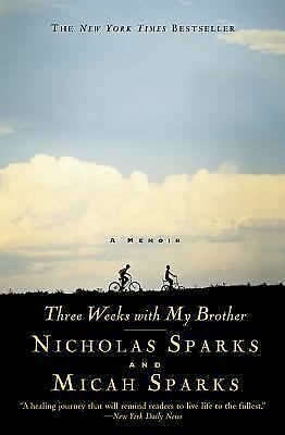 Three Weeks with My Brother, Sparks, Nicholas, Sparks, Micah