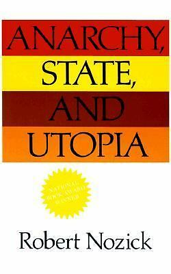Anarchy, State, and Utopia by Nozick, Robert