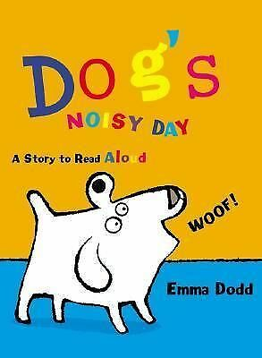 Dog's Noisy Day by Dodd, Emma