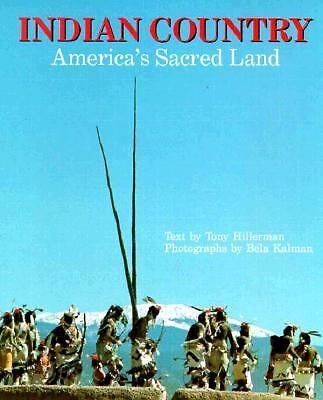 Indian Country: America's Sacred Land by Tony Hillerman