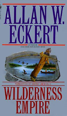 Wilderness Empire, Eckert, Allan, Good Condition, Book
