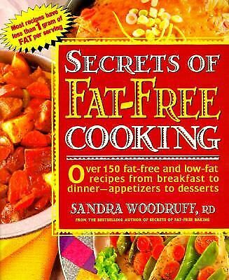 Secrets of Fat-Free Cooking, Woodruff, Sandra, Good Book