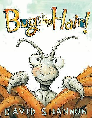 Bugs in My Hair! by Shannon, David