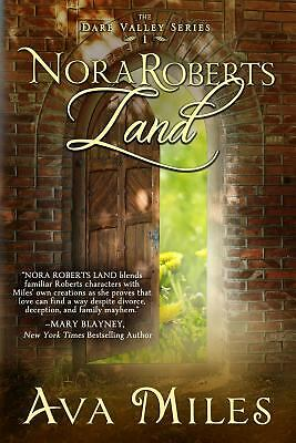 Nora Roberts Land (Dare Valley) by Miles, Ava