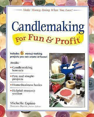 Candlemaking for Fun & Profit by Espino, Michelle
