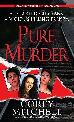 Pure Murder (Pinnacle True Crime), Mitchell, Corey