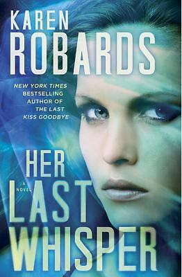 Her Last Whisper: A Novel (Dr. Charlotte Stone), Robards, Karen, Good Condition,
