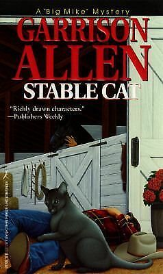 "Stable Cat (A ""Big Mike"" Mystery), Garrison Allen, Good Condition, Book"