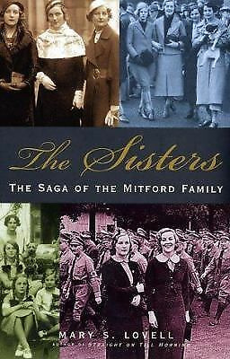 The Sisters: The Saga of the Mitford Family by Lovell, Mary S.