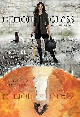 Demonglass (A Hex Hall Novel) by Hawkins, Rachel