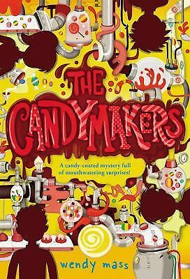 The Candymakers by Mass, Wendy