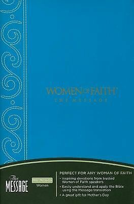 Women of Faith The Message Bible by Women of Faith