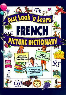 Just Look 'n Learn French Picture Dictionary (Just Look'n Learn Picture Diction
