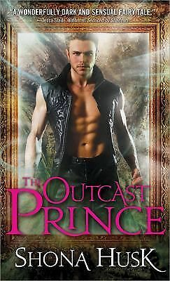 The Outcast Prince (Court of Annwyn) by Husk, Shona