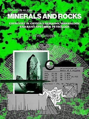 Minerals and Rocks: Exercises in Crystallography, Mineralogy, and Hand Specimen