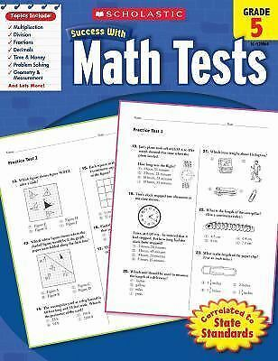 Scholastic Success with Math Tests, Grade 5 (Scholastic Success with Workbooks: