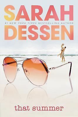 That Summer by Dessen, Sarah