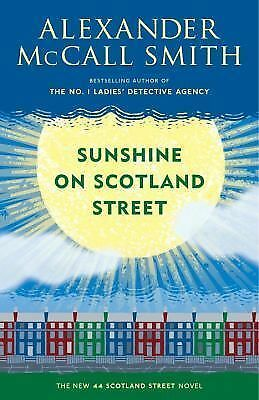 Sunshine on Scotland Street: A 44 Scotland Street Novel (8) by McCall Smith, Al