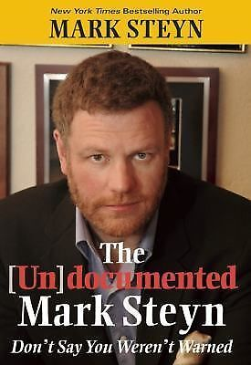 The Undocumented Mark Steyn, Steyn, Mark, Good Book