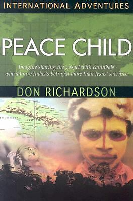 Peace Child (International Adventures) Don Richardson
