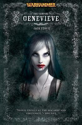The Vampire Genevieve (Warhammer Novels) Yeovil, Jack