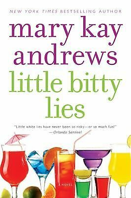 Little Bitty Lies: A Novel, Mary Kay Andrews, Good Condition, Book