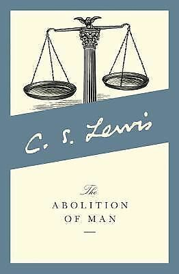 The Abolition of Man, Lewis, C. S.