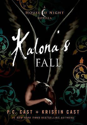 Kalona's Fall: A House of Night Novella (House of Night Novellas), Cast, Kristin