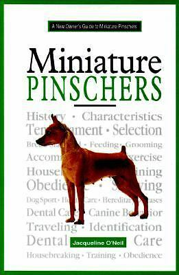 Miniature Pinscher (New Owners Guide), O'Neil, Jacqueline F., Good Condition, Bo