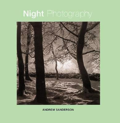 Night Photography by Sanderson, Andrew