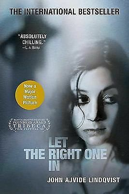 Let the Right One In: A Novel John Ajvide Lindqvist