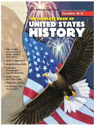 The Complete Book of United States History by School Specialty Publishing