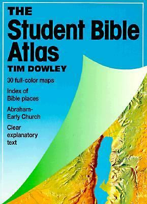 The Student Bible Atlas Tim Dowley