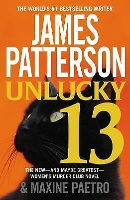 Unlucky 13 (Women's Murder Club) Patterson, James, Paetro, Maxine