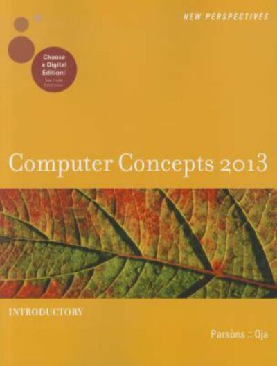 New Perspectives on Computer Concepts 2013: Introductory (New Perspectives (Cou