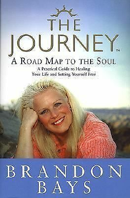 The Journey: A Road Map to the Soul by Bays, Brandon