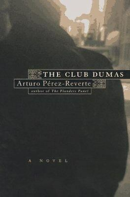 The Club Dumas, Arturo Perez-Reverte, Sonia Soto, Good Condition, Book