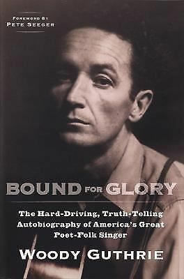Bound for Glory (Plume) by Guthrie, Woody