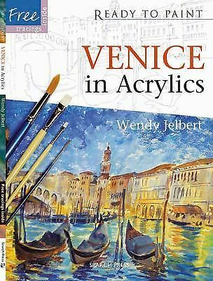 Venice in Acrylics (Ready to Paint) by Jelbert, Wendy