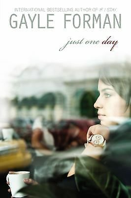 Just One Day by Forman, Gayle