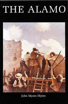 The Alamo (Bison Book), Myers, John, Good Condition, Book
