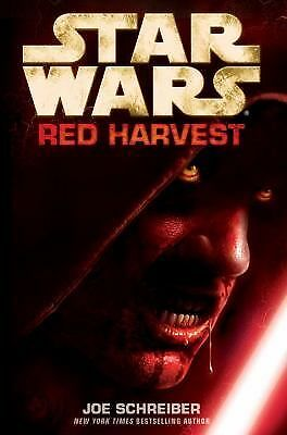 Star Wars: Red Harvest by Schreiber, Joe