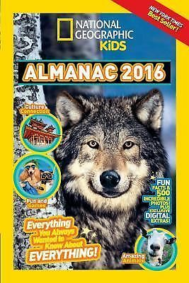 National Geographic Kids Almanac 2016 by National Geographic Kids