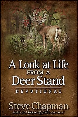 A Look at Life from a Deer Stand Devotional by Chapman, Steve