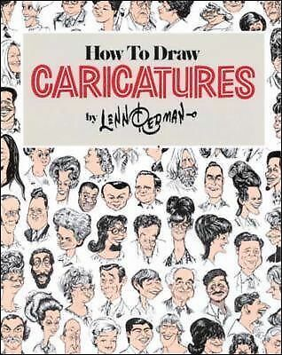 How To Draw Caricatures by Redman, Lenn