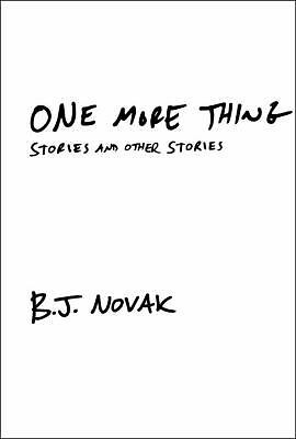 One More Thing: Stories and Other Stories by Novak, B.J.