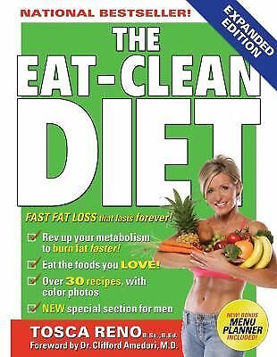 The Eat-Clean Diet: Fast Fat-Loss that lasts Forever!, Reno, Tosca