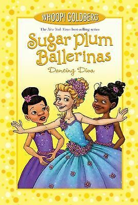 Sugar Plum Ballerinas: Dancing Diva, Deborah Underwood, Whoopi Goldberg, Good Co