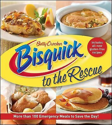 Betty Crocker Bisquick to the Rescue (Betty Crocker Cooking) by Betty Crocker