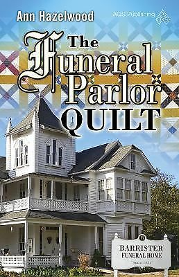 The Funeral Parlor Quilt (Colebridge Community) by Ann Hazelwood